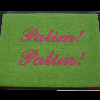 Fußmatte: Dreckstückchen Palim! Palim!
