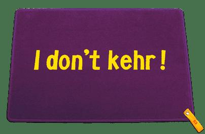 Dreckstückchen: I don't kehr!