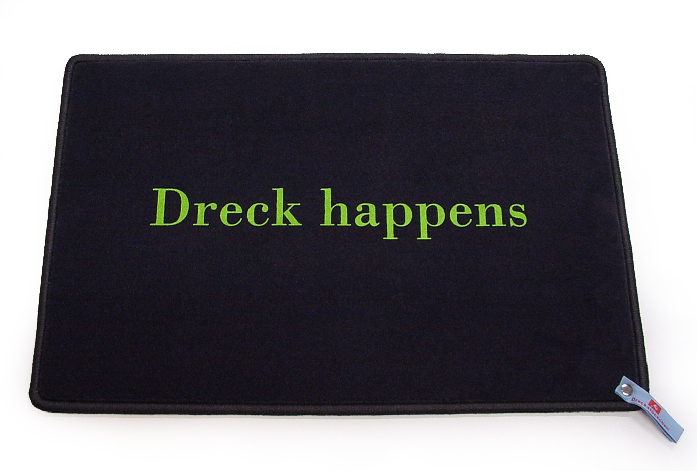 Dreck happens