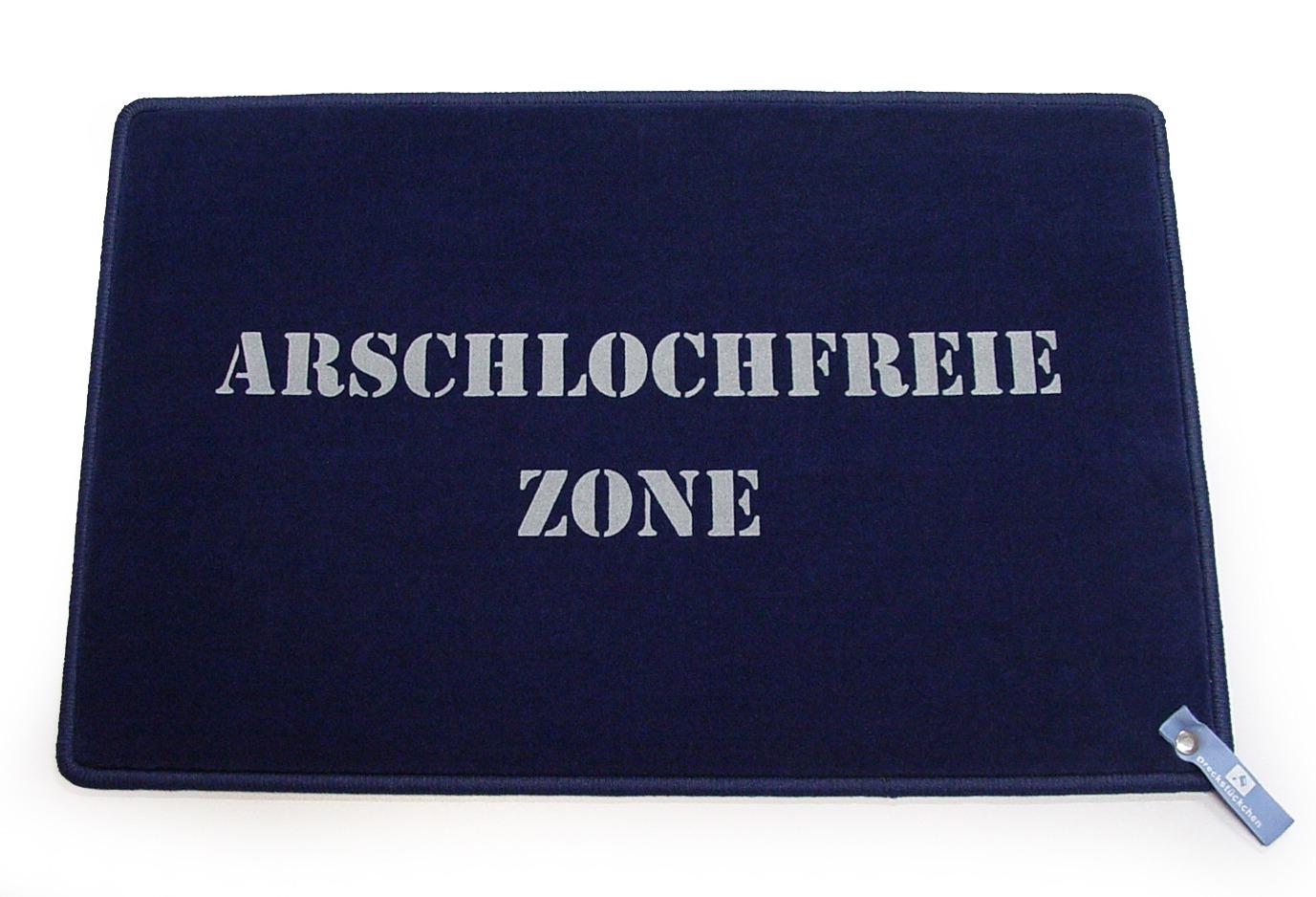 Arschlochfreie Zone