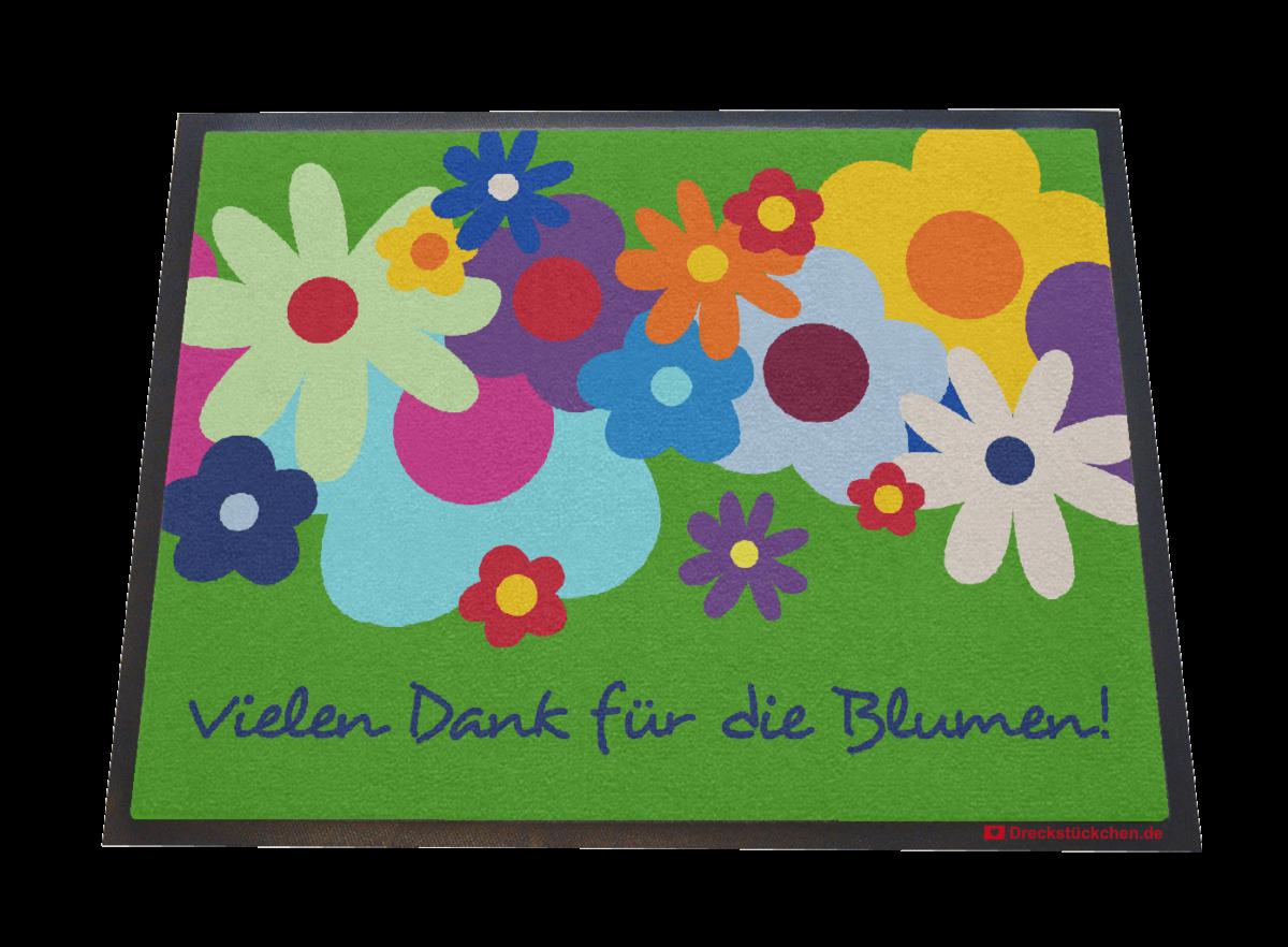 Fußmatte: Dreckstückchen Danke für die Blumen