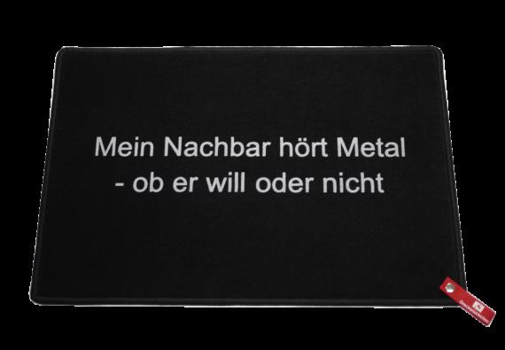 Fußmatte: Dreckstückchen: Mein Nachbar hört Metal - ob er will oder nicht