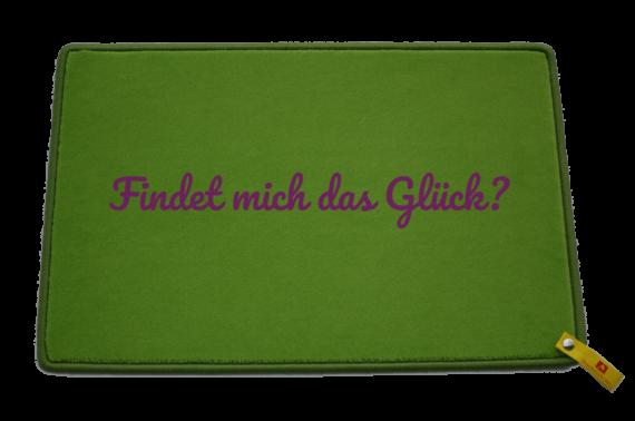 Fußmatte: Dreckstückchen Findet mich das Glück