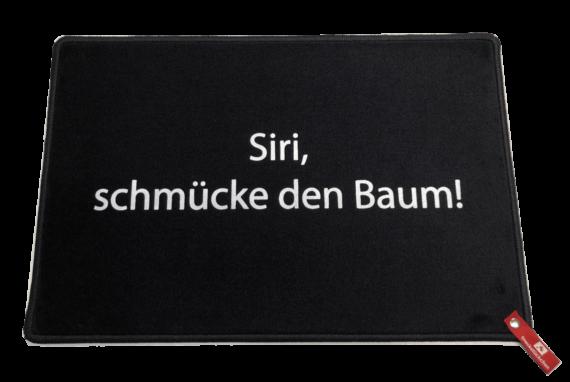 Fußmatte: Dreckstückchen Siri schmücke den Baum!