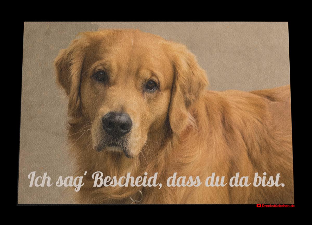 Fußmatte: Hundefotomatte-Dreckstückchen-Ich-sag-Bescheid