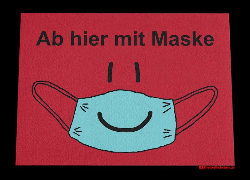 Fußmatte: Ab hier mit Maske Dreckstückchen