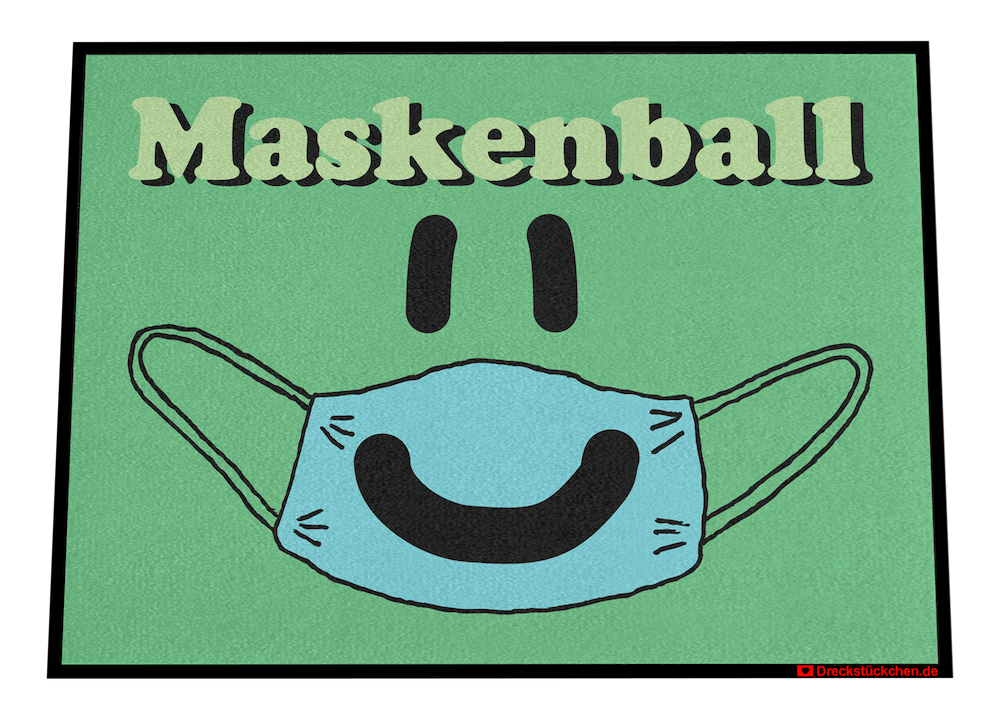 Fußmatte: Maskenball Dreckstückchen